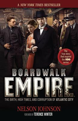 Boardwalk Empire By Johnson, Nelson/ Winter, Terence (FRW)